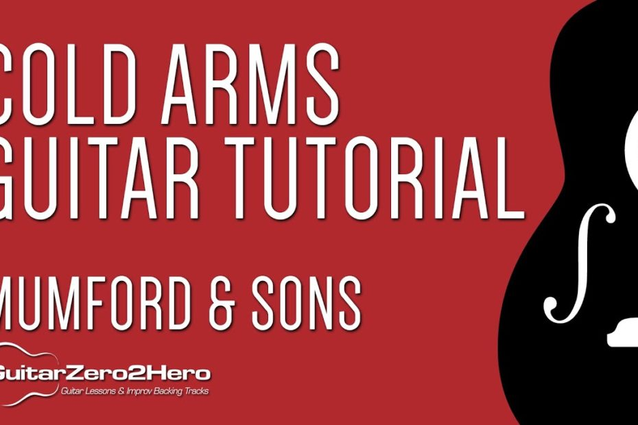 Cold Arms - Mumford & Sons: Guitar Tutorial