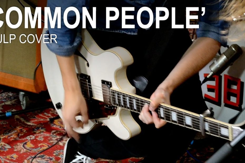 COMMON PEOPLE - Pulp LIVE COVER by Andy Guitar Band