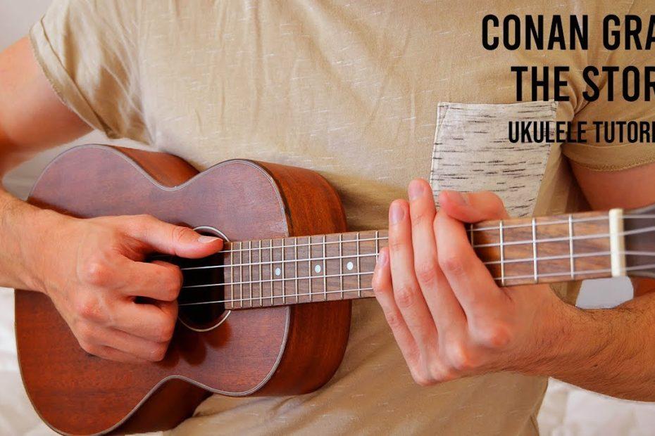 Conan Gray – The Story EASY Ukulele Tutorial With Chords / Lyrics