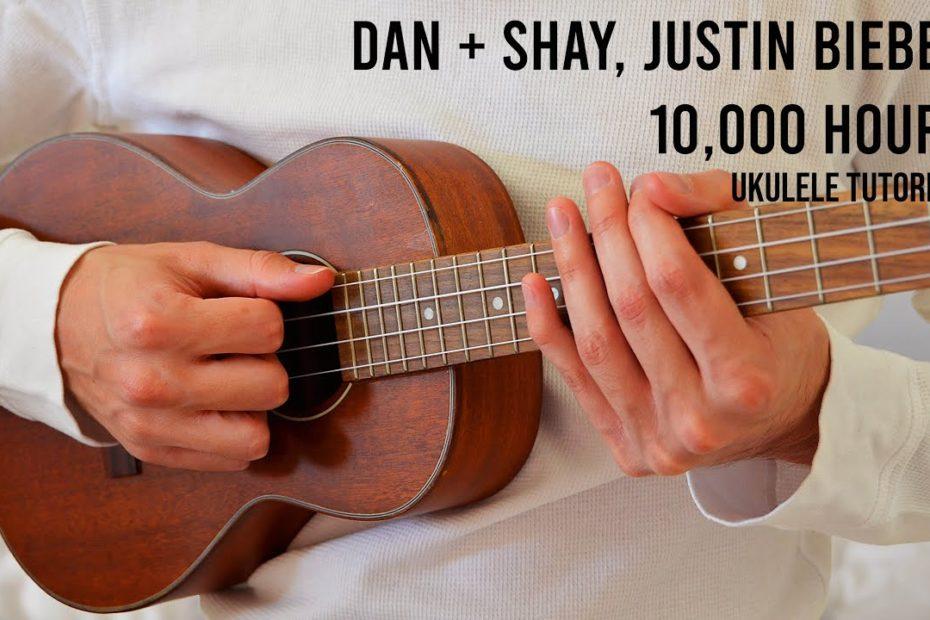 Dan + Shay, Justin Bieber – 10,000 Hours EASY Ukulele Tutorial With Chords / Lyrics