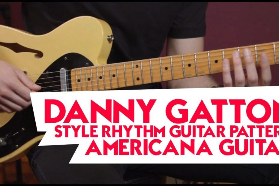 Danny Gatton style rhythm guitar pattern - Americana Guitar