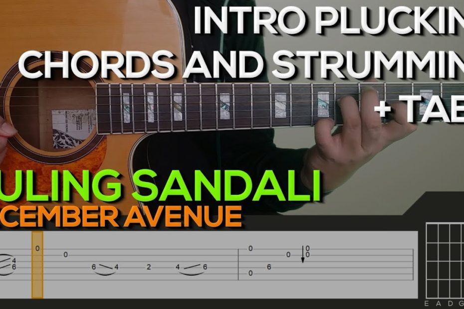 December Avenue - Huling Sandali Guitar Tutorial [INTRO PLUCKING, CHORDS AND STRUMMING + TABS]