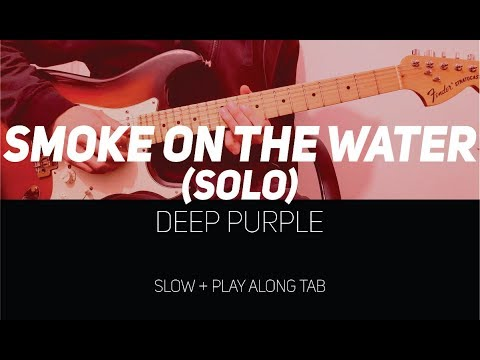 Deep Purple - Smoke on the Water Solo (slow with Play Along Tab)