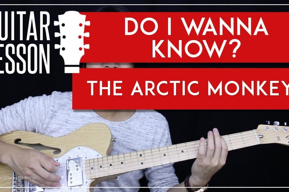 Do I Wanna Know Guitar Tutorial - The Arctic Monkeys Guitar Lesson   |Tabs + Guitar Cover|