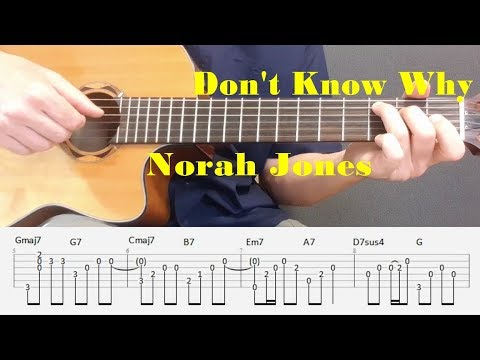 Don't Know Why - Norah Jones - Fingerstyle guitar with tabs
