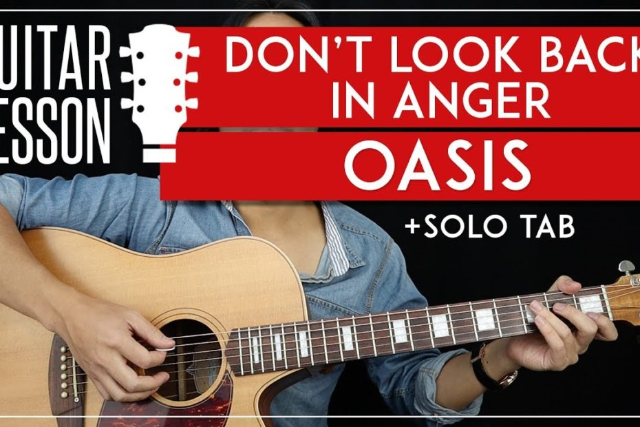Don't Look Back In Anger Guitar Lesson   Oasis Guitar Tutorial |NO CAPO + Easy Chords + Solo + TAB|