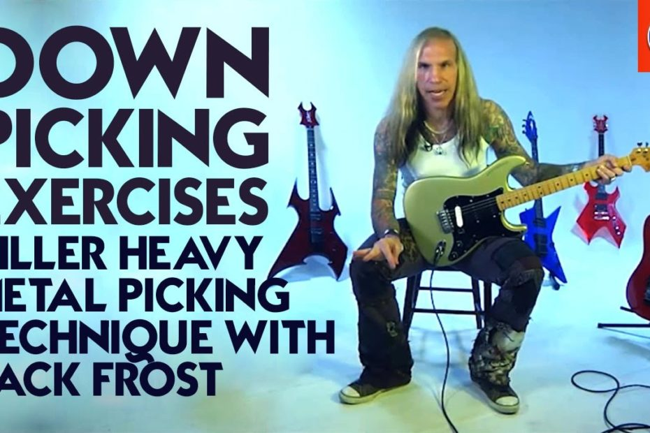 Down Picking Exercises - Killer Heavy Metal Picking Technique with Jack Frost