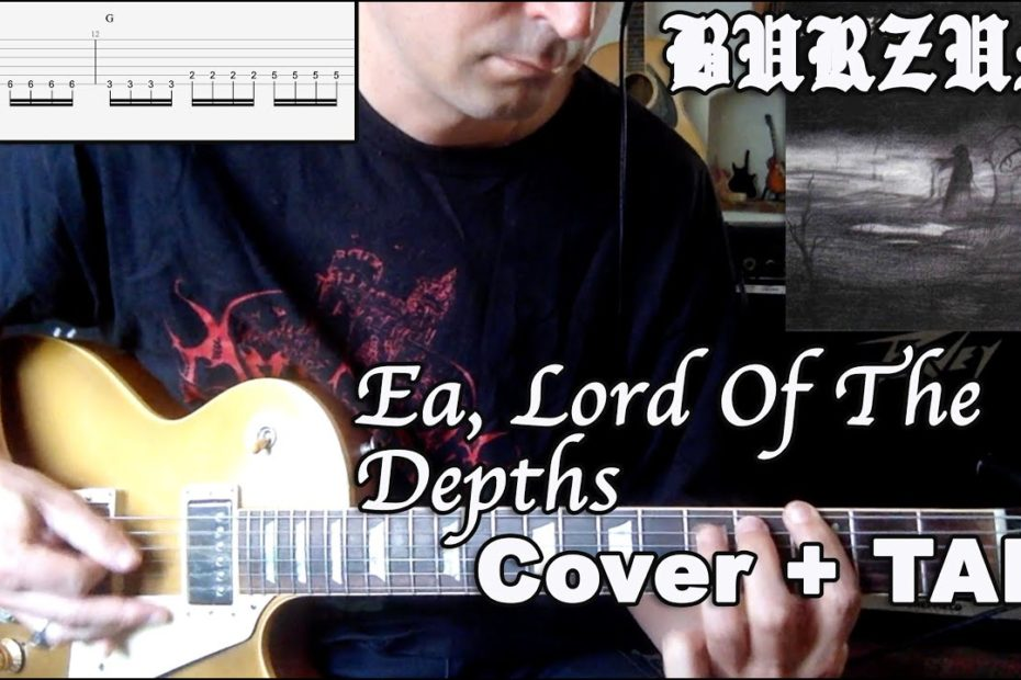 Ea, Lord Of The Depths - Burzum (Cover + TAB)