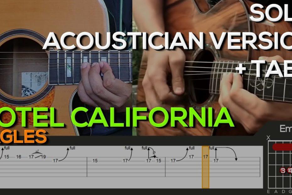 Eagles - Hotel California Guitar Tutorial [SOLO ACOUSTICIAN VERSION + TABS]