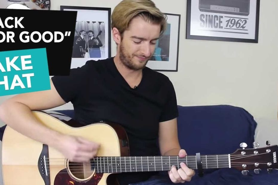 """EASY 4 Chord Song """"Back For Good""""- Take That Guitar Tutorial"""