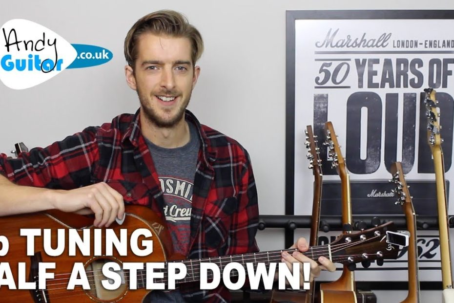 Eb Tuning Guitar Tutorial - Tune half a step down - How and why