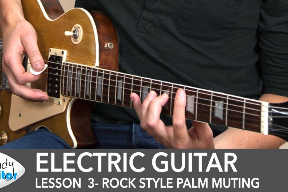 Electric Guitar Lesson 3 - Rock Style Palm Muting (aka Chugs!)