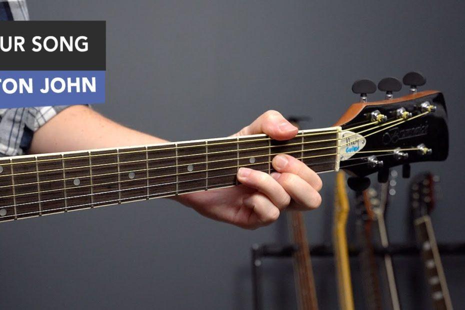 Elton John - Your Song Guitar Lesson Tutorial // EASY Chords
