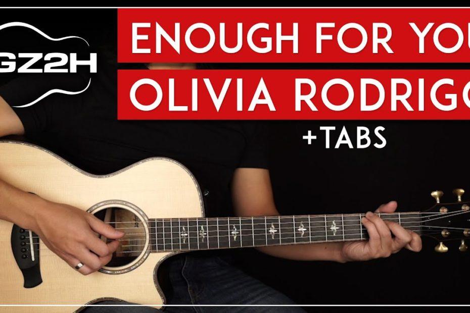 Enough For You Guitar Tutorial Olivia Rodrigo Guitar Lesson |Easy Chords + Fingerpicking|