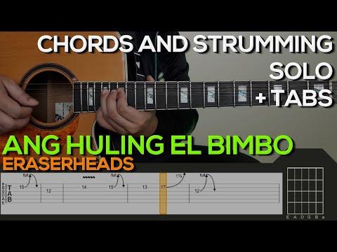 Eraserheads - Ang Huling El Bimbo Guitar Tutorial [INTRO, SOLO, CHORDS AND STRUMMING + TABS]