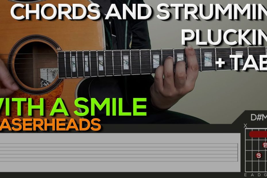 Eraserheads - With A Smile Guitar Tutorial [CHORDS AND STRUMMING, PLUCKING + TABS]