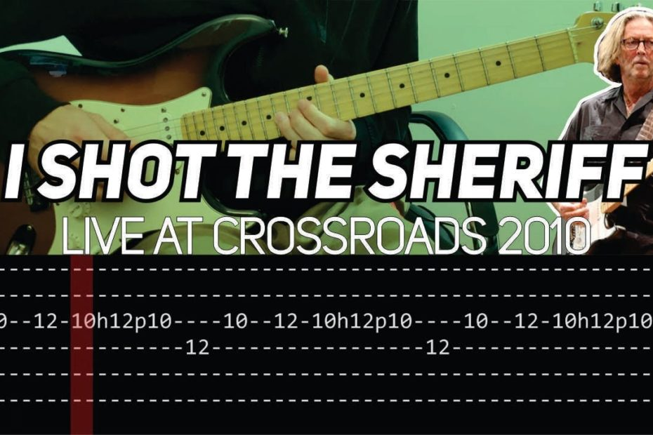 Eric Clapton - I Shot the Sheriff intro Live at Crossroads 2010 (Guitar lesson with TAB)