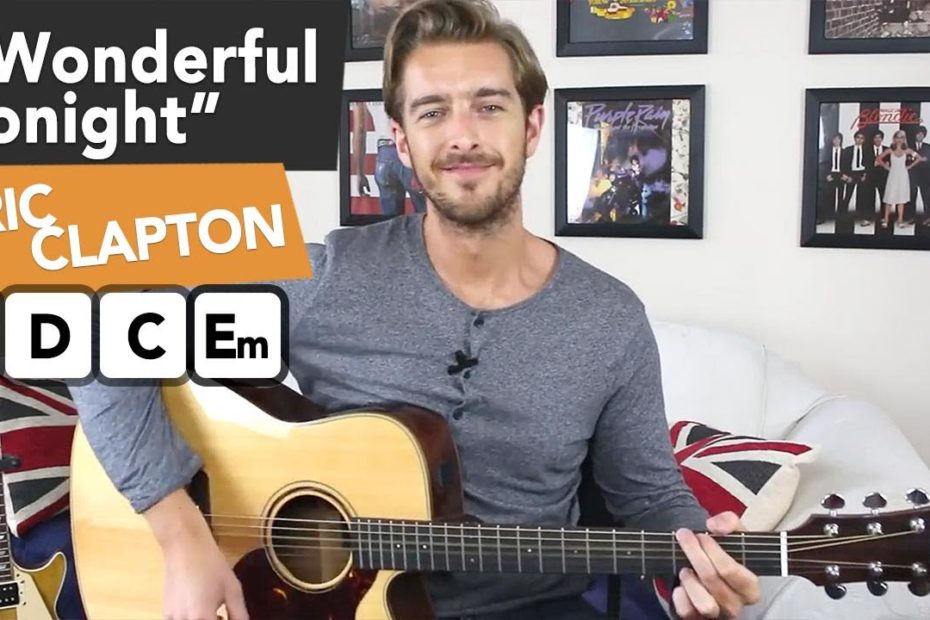 "Eric Clapton ""Wonderful Tonight"" Acoustic Guitar Lesson | Easy Chords + Full Arrangement"