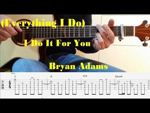 (Everything I Do) I Do It For You - Bryan Adams - fingerstyle guitar with tabs