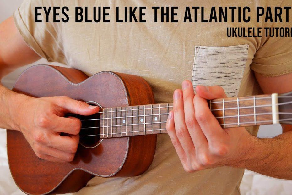 Eyes Blue Like The Atlantic Part 2 - Sista Prod, Powfu EASY Ukulele Tutorial With Chords / Lyrics