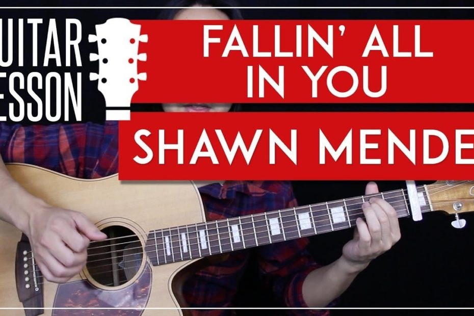 Fallin' All In You Guitar Tutorial - Shawn Mendes Guitar Lesson  |Fingerpicking + Easy Chords|