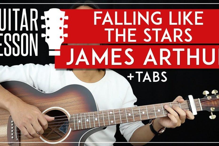 Falling Like The Stars Guitar Tutorial James Arthur Guitar Lesson  |Fingerpicking + Easy Strumming|