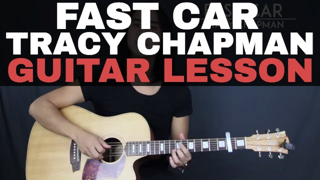 Fast Car Tracy Chapman Guitar Lesson Tutorial Acoustic