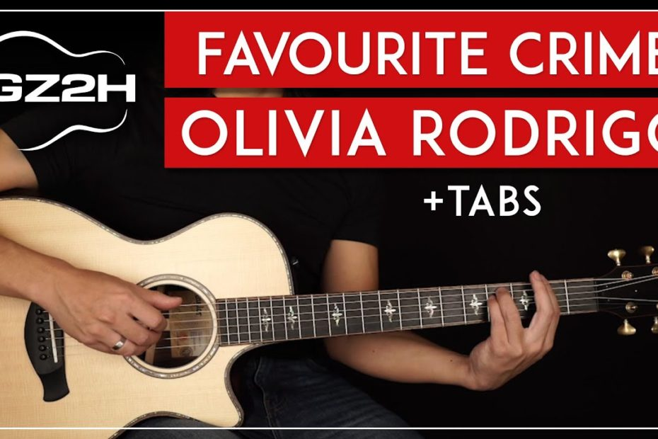 Favorite Crime Guitar Tutorial Olivia Rodrigo Guitar Lesson  Chords + Fingerpicking 