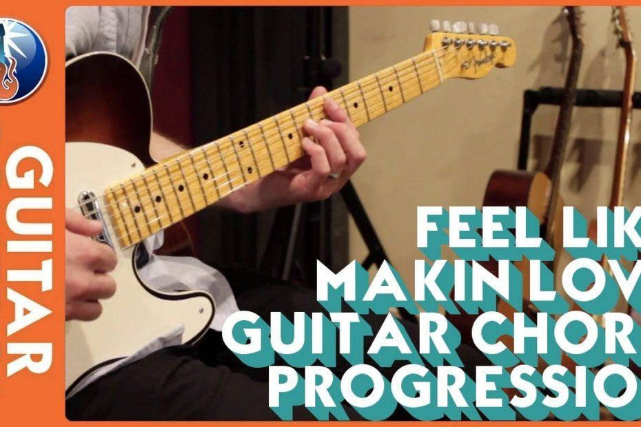 Feel Like Makin' Love Guitar Chord Progression