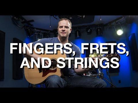 Fingers, Frets, And Strings - Beginner Guitar Lesson #3