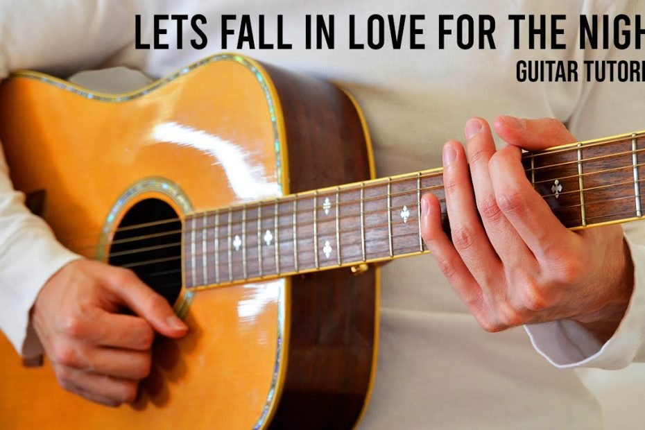 FINNEAS – Lets Fall In Love For The Night EASY Guitar Tutorial With Chords / Lyrics