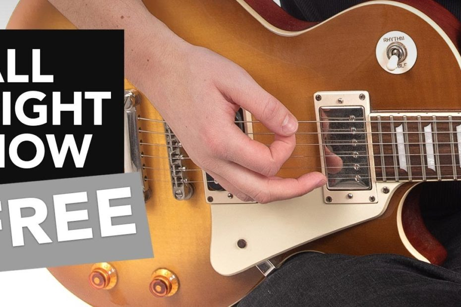 Free - All Right Now Guitar Lesson - All Riffs