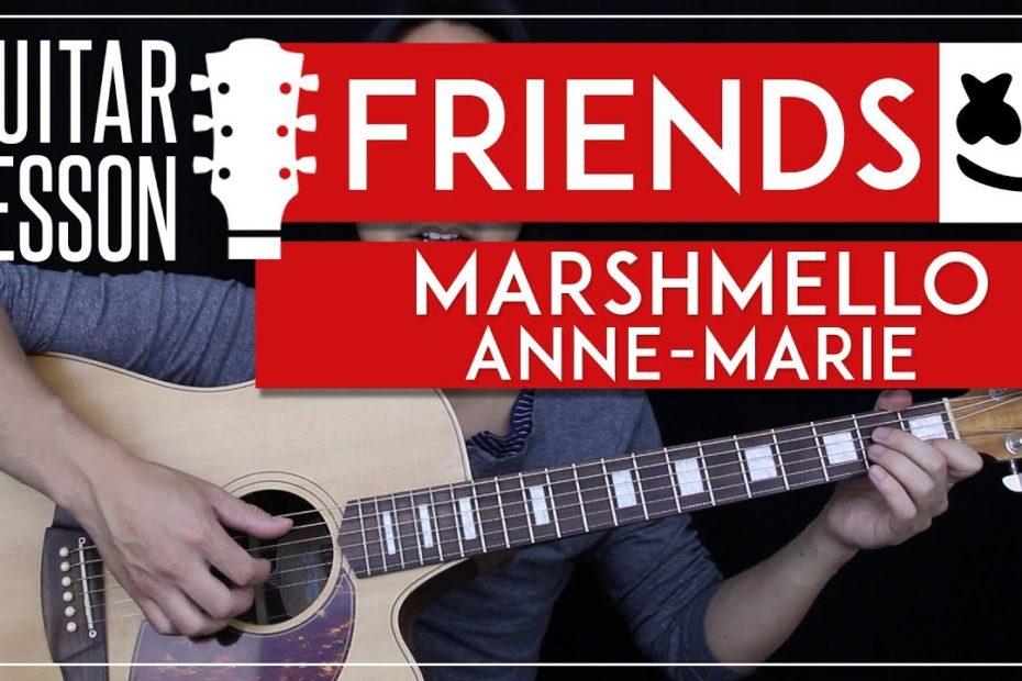 FRIENDS Guitar Tutorial - Marshmello & Anne-Marie Guitar Lesson   |Fingerpicking Chords + No Capo|