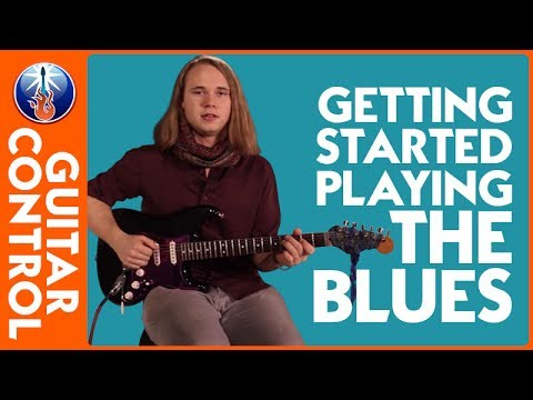 Getting Started Playing the Blues