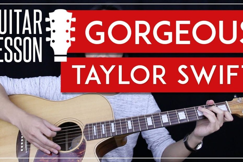 Gorgeous Guitar Tutorial - Taylor Swift Guitar Lesson   |No Capo + Chords + Guitar Cover|
