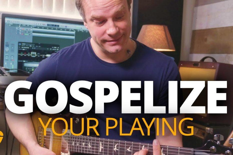 Gospelize Your Guitar Playing - Gospel Guitar Lesson
