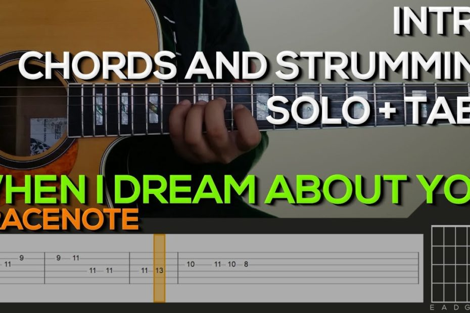 Gracenote - When I Dream About You [INTRO, SOLO, CHORDS & STRUMMING] Guitar Tutorial