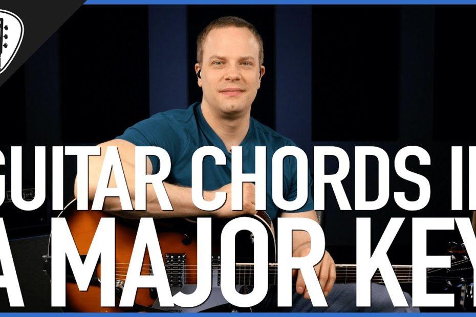 Guitar Chords In A Major Key - Guitar Lesson