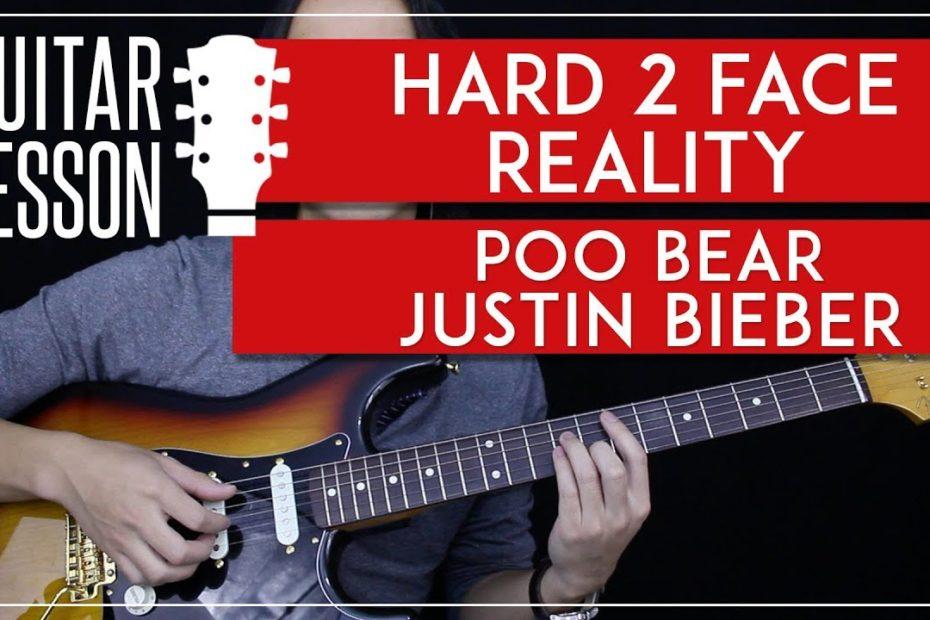 Hard 2 Face Reality Guitar Tutorial - Poo Bear Justin Bieber Guitar Lesson |Fingerpicking + Chords|