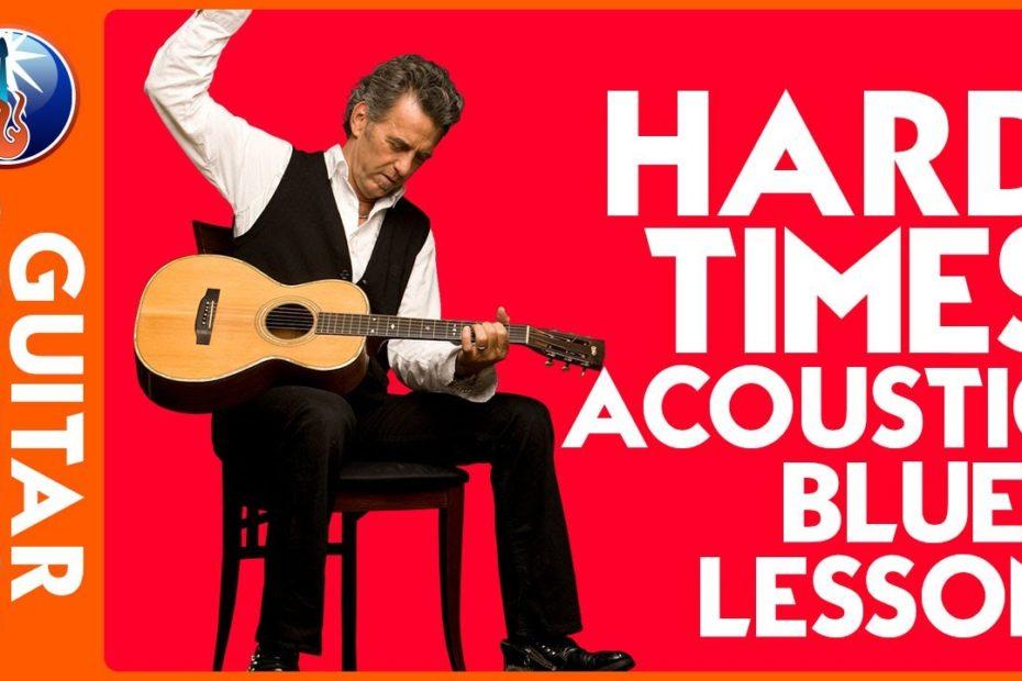 Hard Times Acoustic Blues Lesson
