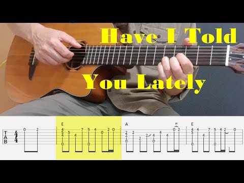 Have I Told You Lately - Van Morrison - Fingerstyle guitar with tabs