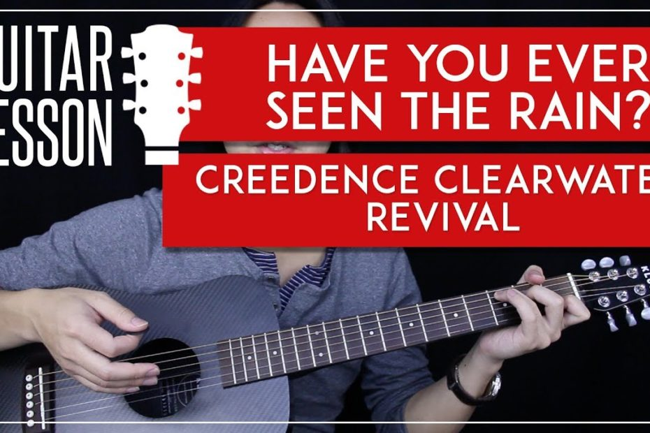Have You Ever Seen The Rain Acoustic Guitar Tutorial  Creedence Clearwater Revival Guitar Lesson