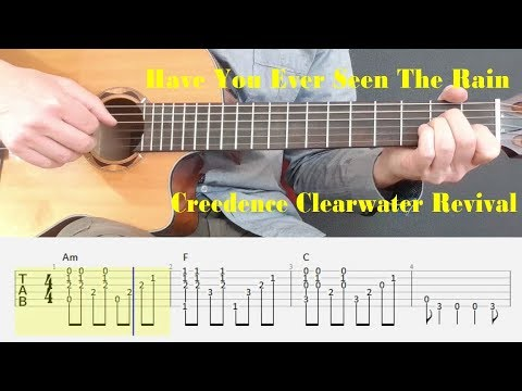 Have You Ever Seen The Rain - Creedence Clearwater Revival - Fingerstyle guitar with tabs