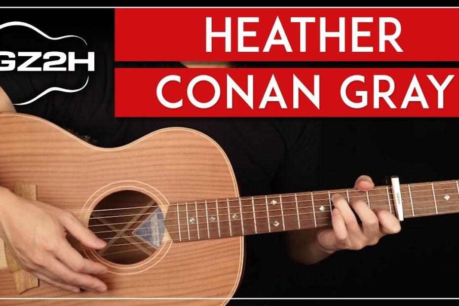 Heather Guitar Tutorial Conan Gray Guitar Lesson  Easy Chords + Strumming 