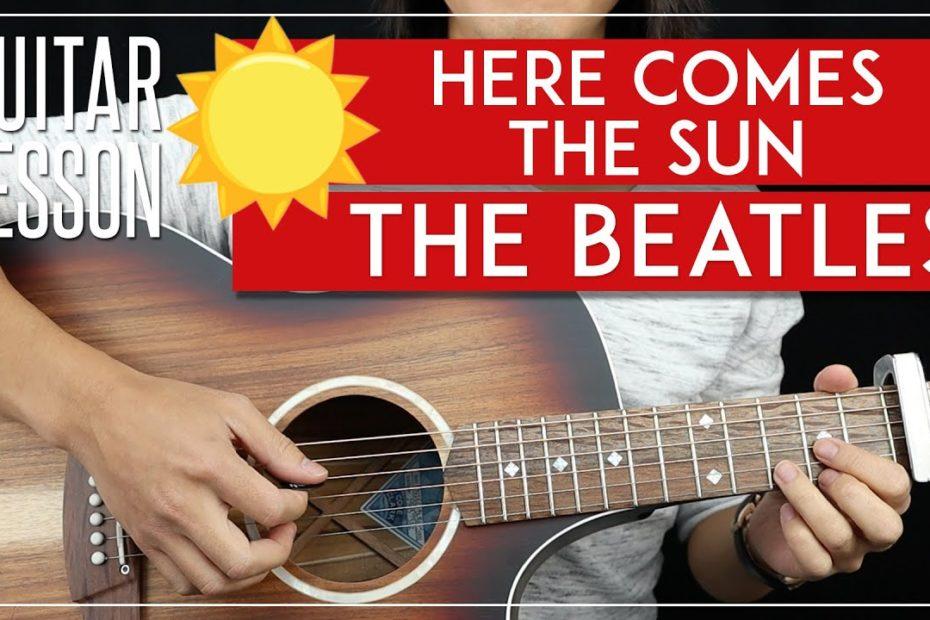 Here Comes The Sun Guitar Tutorial   The Beatles Guitar Lesson   |All Riffs + Chords + TAB|