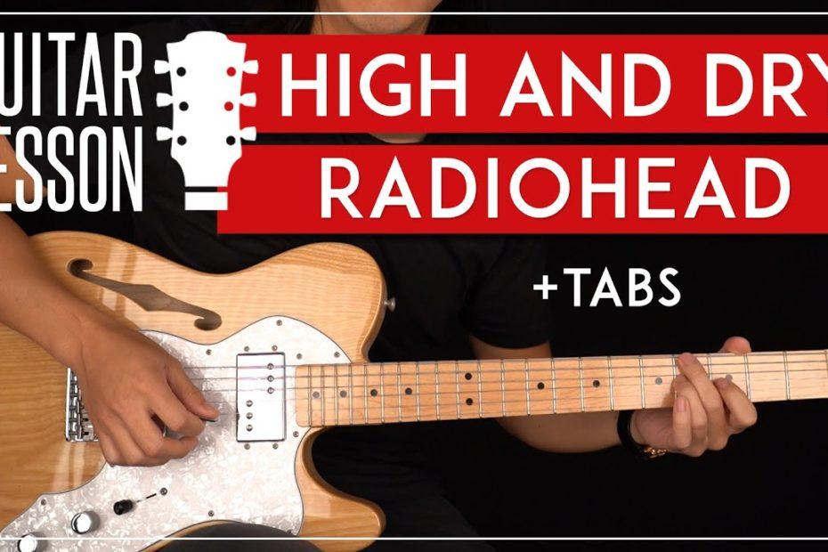 High And Dry Guitar Tutorial Radiohead Guitar Lesson  Rhythm + Lead Solo 