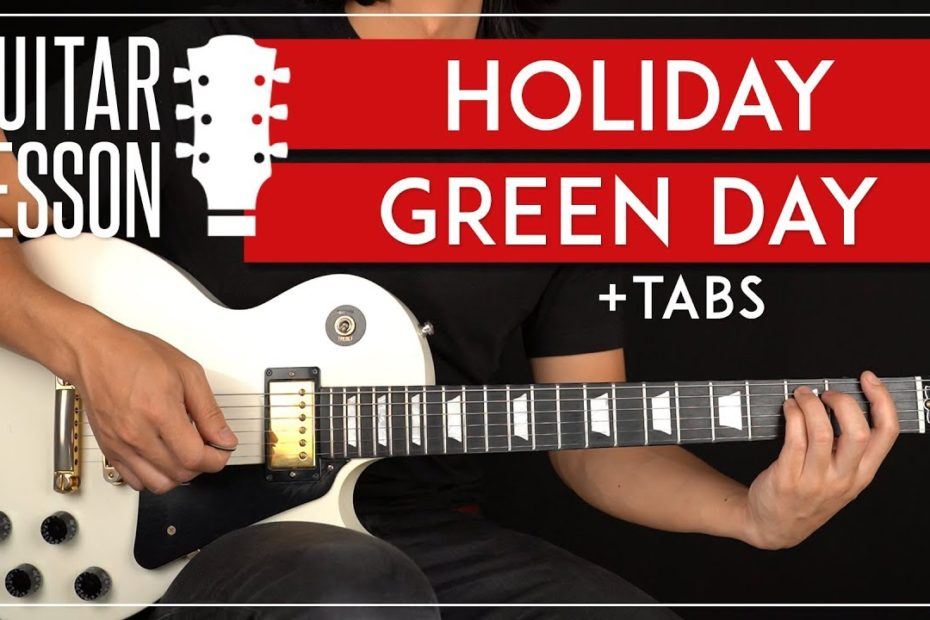 Holiday Guitar Tutorial   Green Day Guitar Lesson + TAB