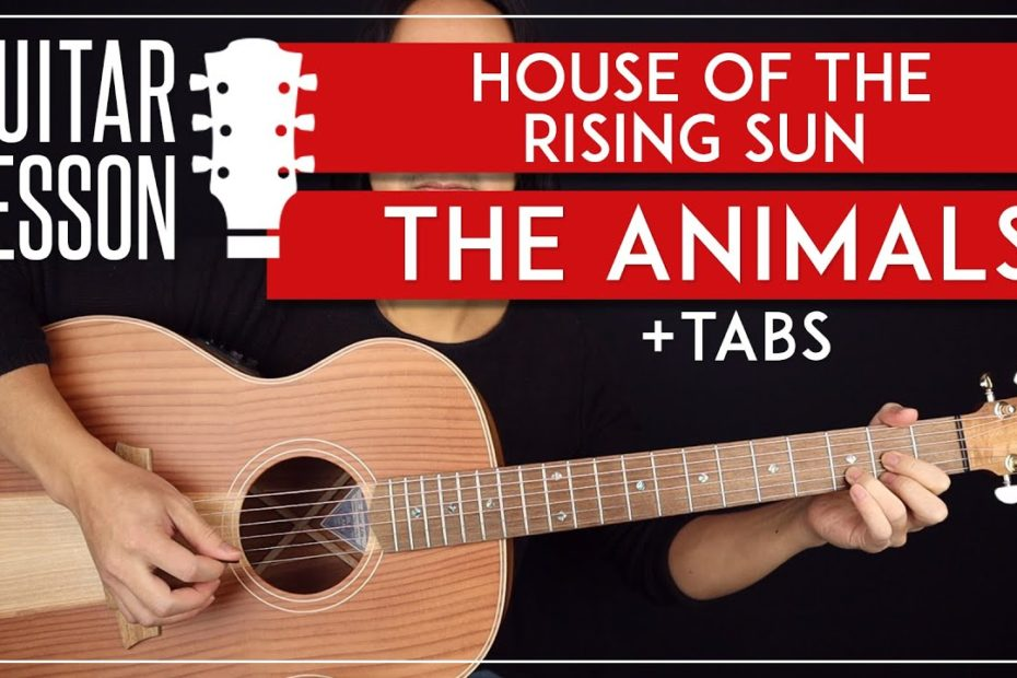 House Of The Rising Sun Guitar Lesson   The Animals Guitar Tutorial |Easy Chords + TAB|