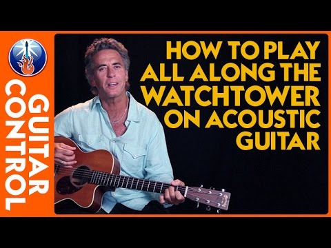 How to Play All Along the Watchtower on Acoustic Guitar - Easy Strum Lesson