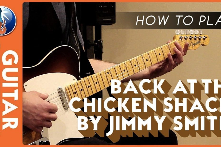 How to Play Back at the Chicken Shack by Jimmy Smith